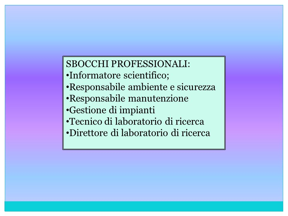 SBOCCHI PROFESSIONALI: