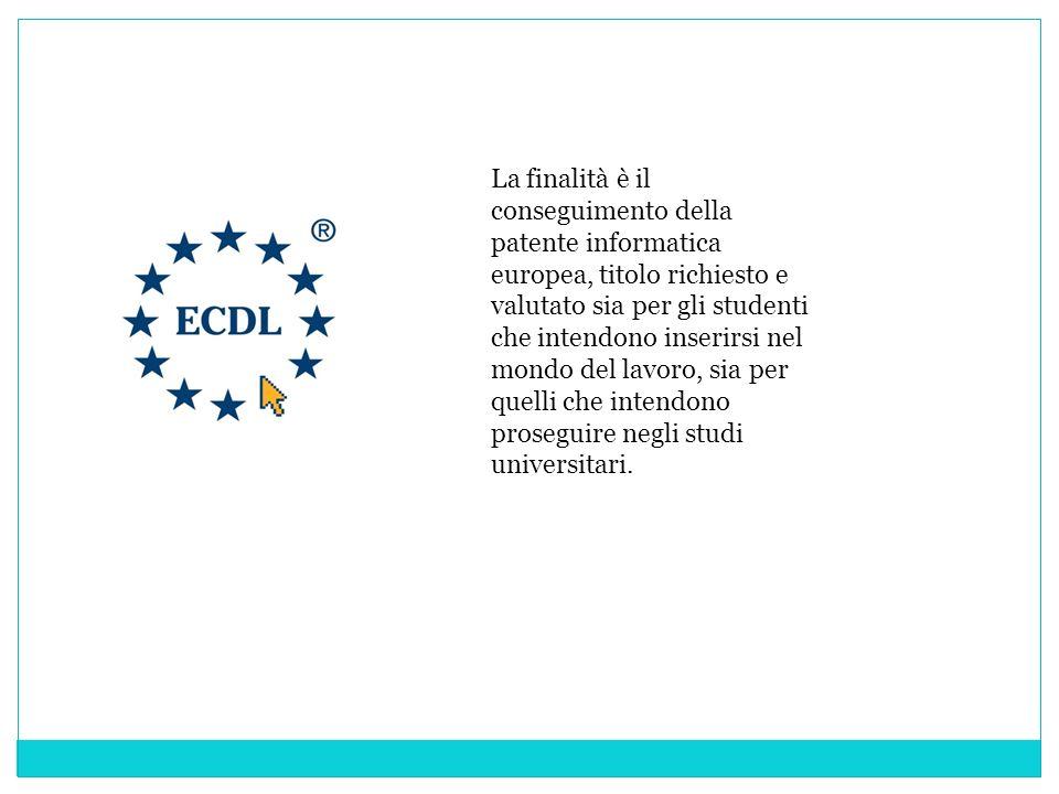 La finalità è il conseguimento della patente informatica europea, titolo richiesto e valutato sia per gli studenti che intendono inserirsi nel mondo del lavoro, sia per quelli che intendono proseguire negli studi universitari.