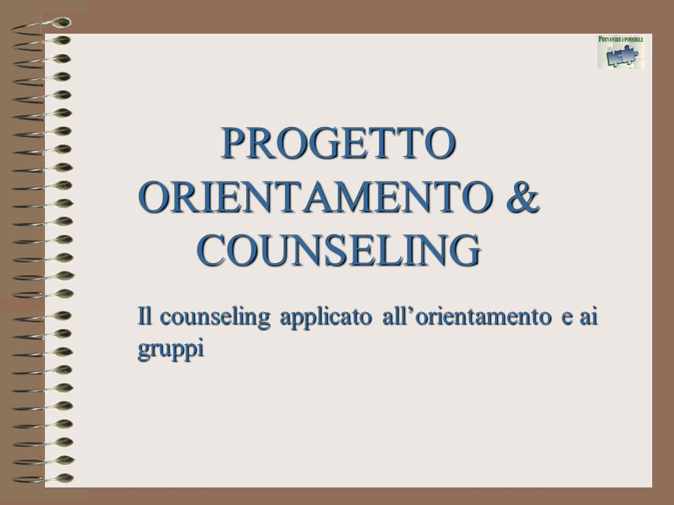 PROGETTO ORIENTAMENTO & COUNSELING