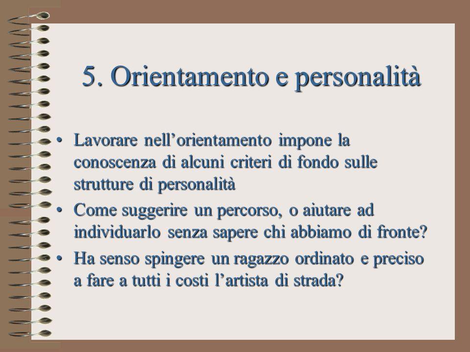 5. Orientamento e personalità