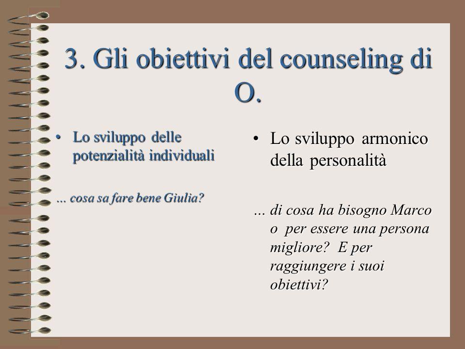 3. Gli obiettivi del counseling di O.