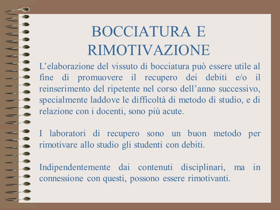 BOCCIATURA E RIMOTIVAZIONE