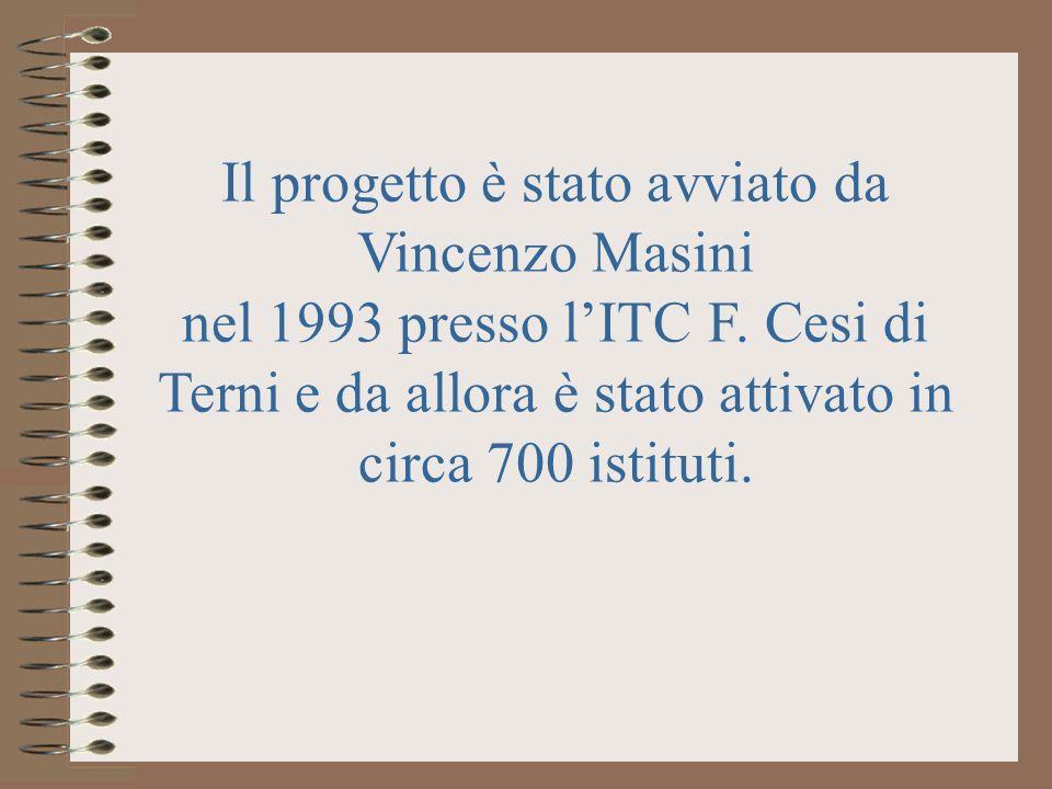 Il progetto è stato avviato da Vincenzo Masini nel 1993 presso l'ITC F