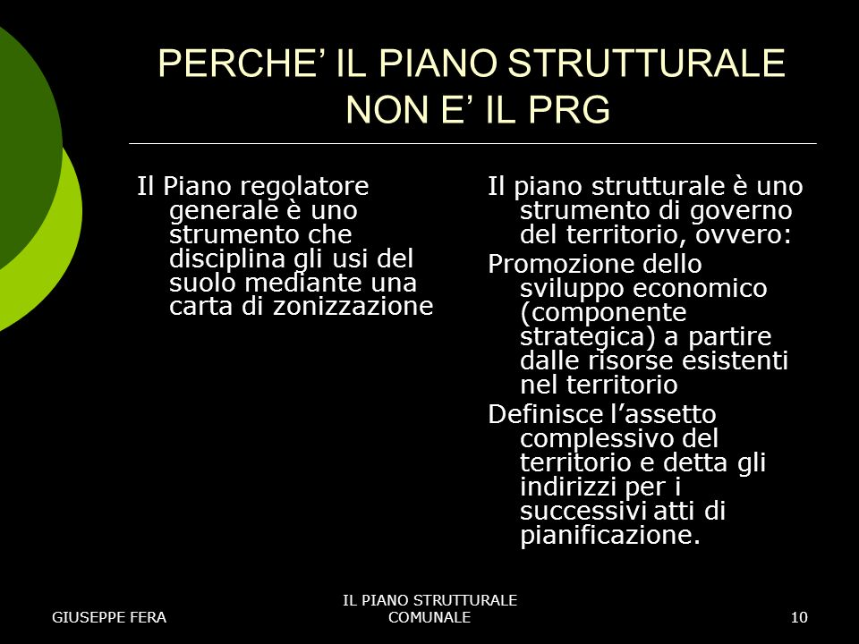 PERCHE' IL PIANO STRUTTURALE NON E' IL PRG