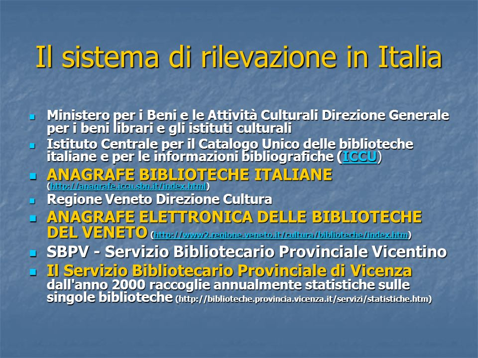 Il sistema di rilevazione in Italia