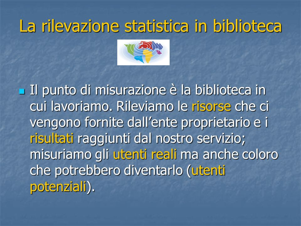 La rilevazione statistica in biblioteca