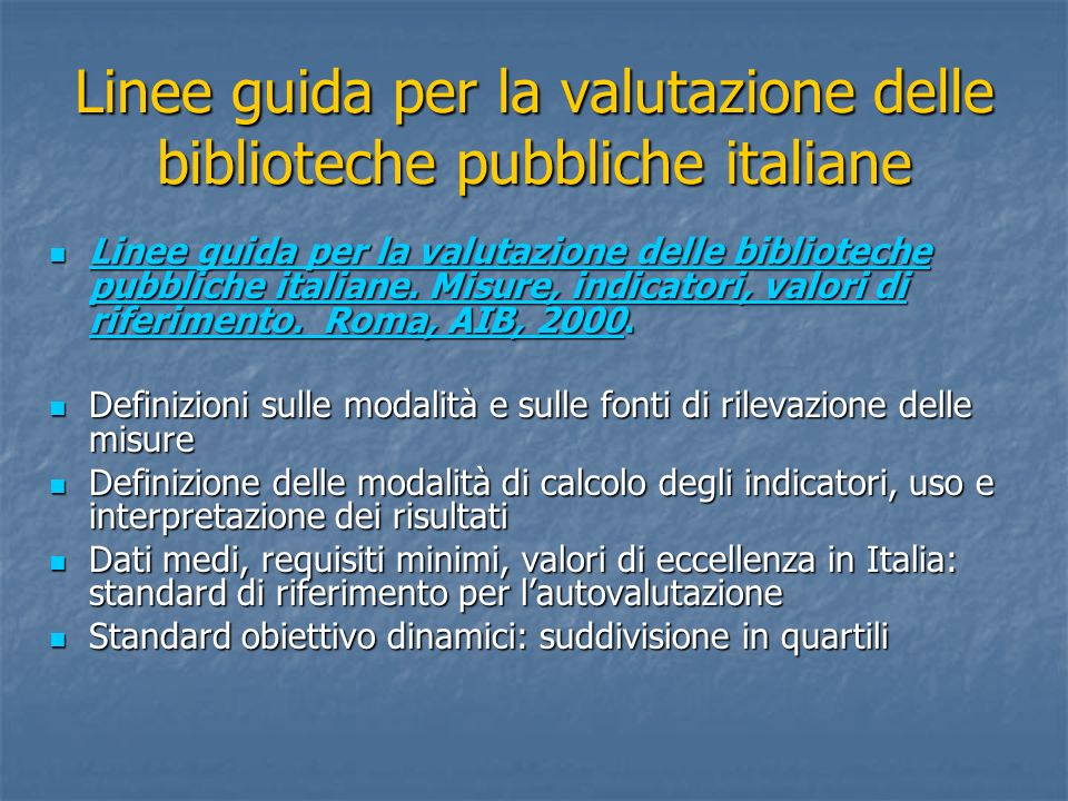 Linee guida per la valutazione delle biblioteche pubbliche italiane