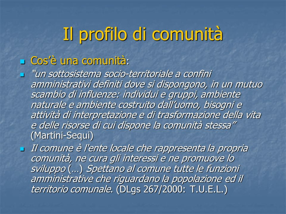 Il profilo di comunità Cos'è una comunità: