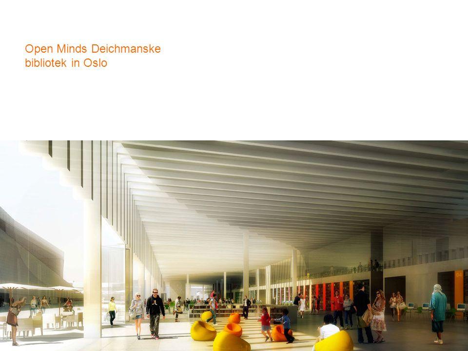 Open Minds Deichmanske bibliotek in Oslo