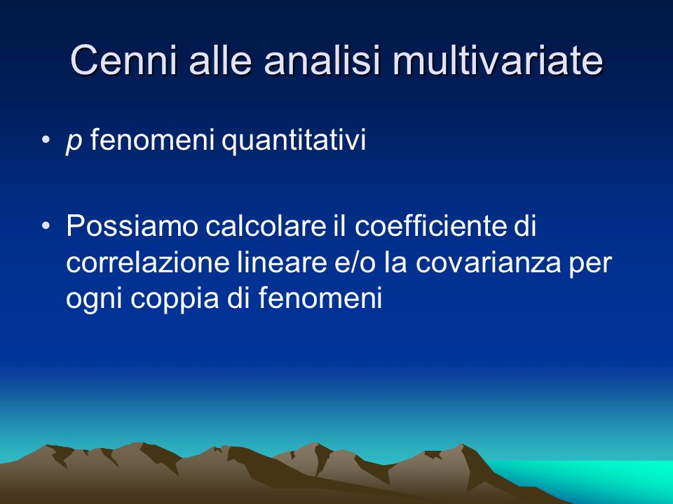 Cenni alle analisi multivariate