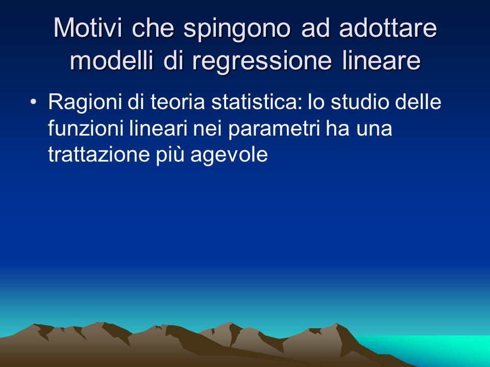 Motivi che spingono ad adottare modelli di regressione lineare