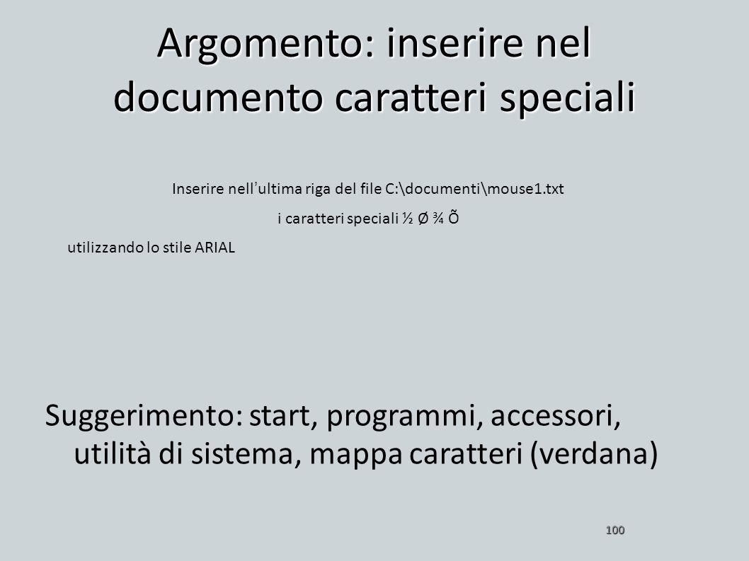 Argomento: inserire nel documento caratteri speciali