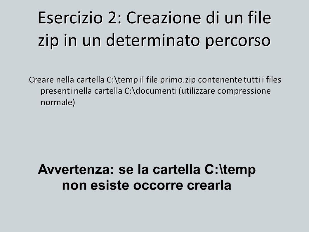 Esercizio 2: Creazione di un file zip in un determinato percorso