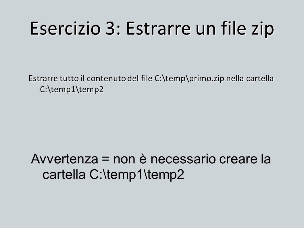 Esercizio 3: Estrarre un file zip