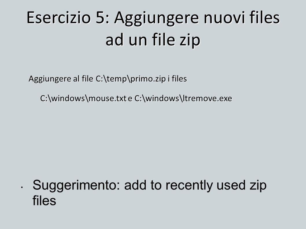 Esercizio 5: Aggiungere nuovi files ad un file zip