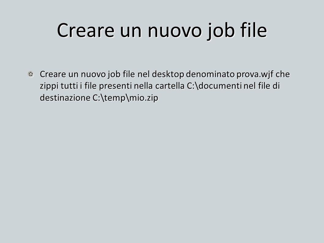 Creare un nuovo job file