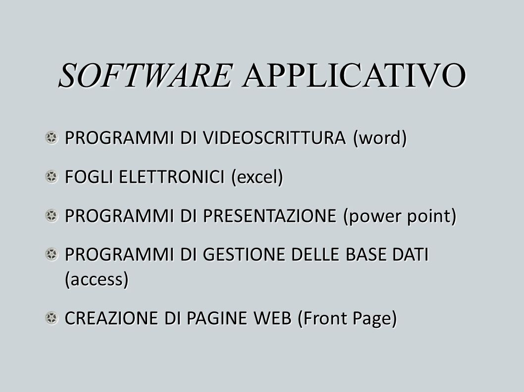 SOFTWARE APPLICATIVO PROGRAMMI DI VIDEOSCRITTURA (word)