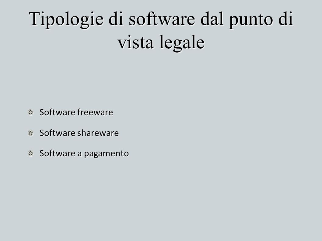 Tipologie di software dal punto di vista legale