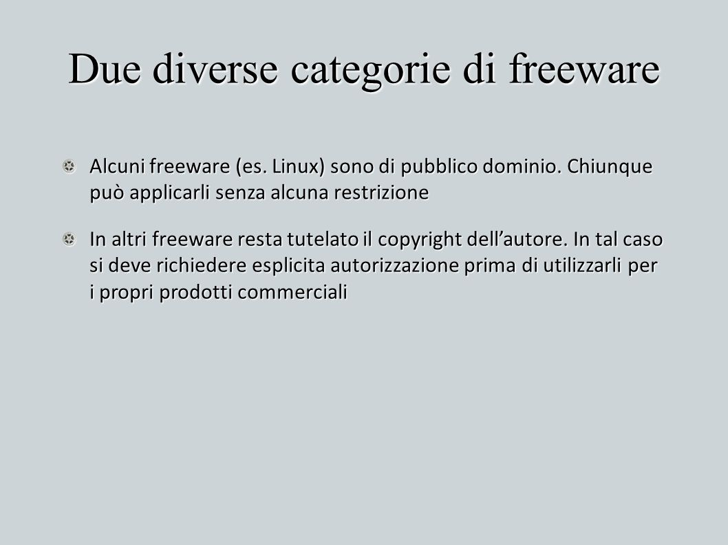 Due diverse categorie di freeware