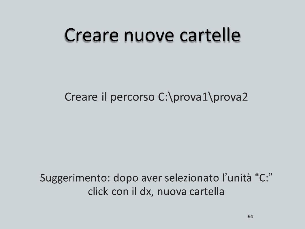 Creare il percorso C:\prova1\prova2