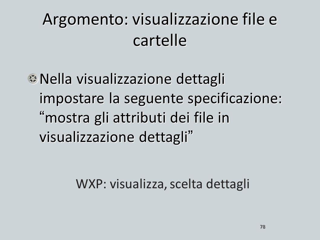 Argomento: visualizzazione file e cartelle
