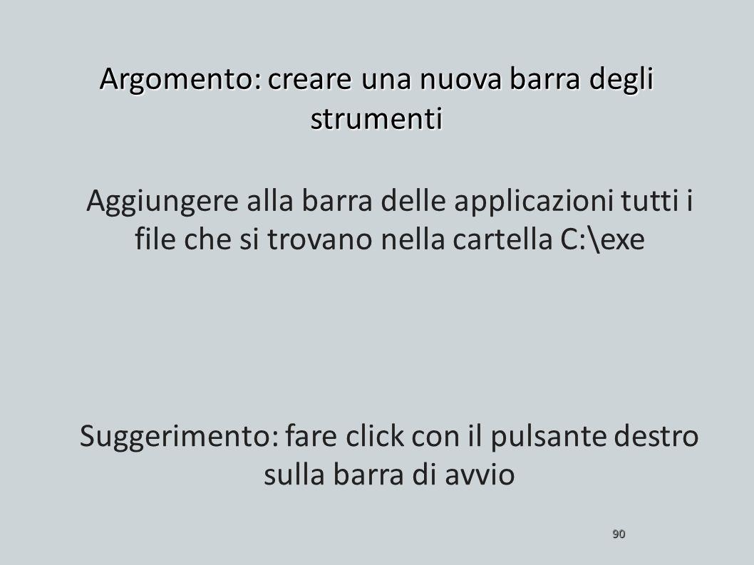 Argomento: creare una nuova barra degli strumenti