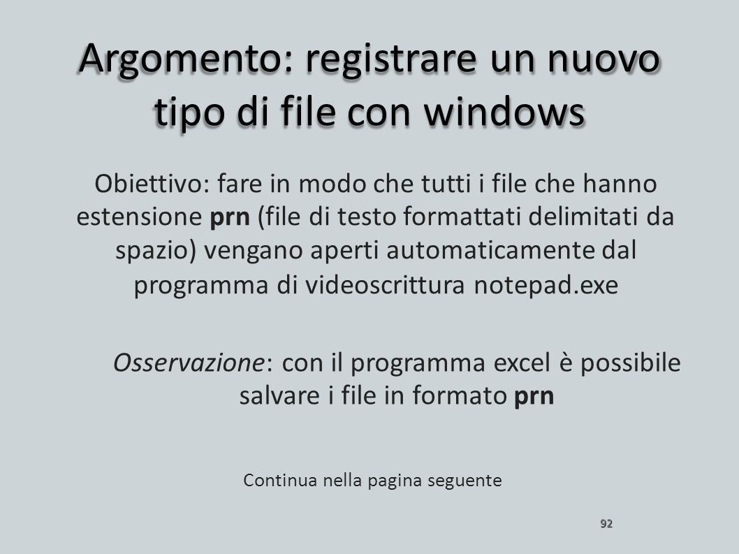 Argomento: registrare un nuovo tipo di file con windows