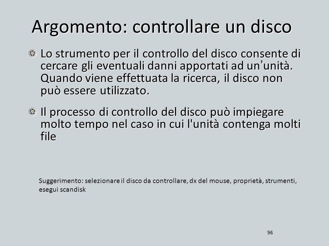 Argomento: controllare un disco