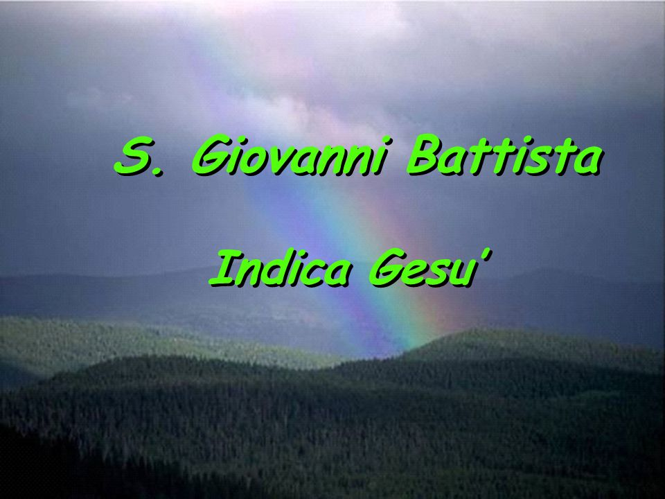 S. Giovanni Battista Indica Gesu'