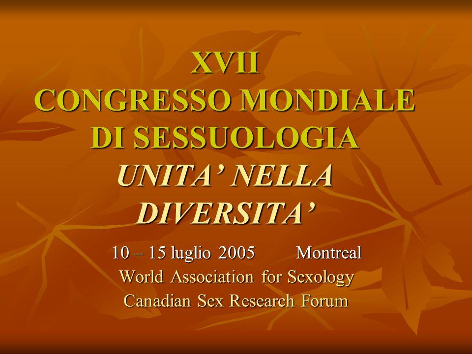 XVII CONGRESSO MONDIALE DI SESSUOLOGIA UNITA' NELLA DIVERSITA'