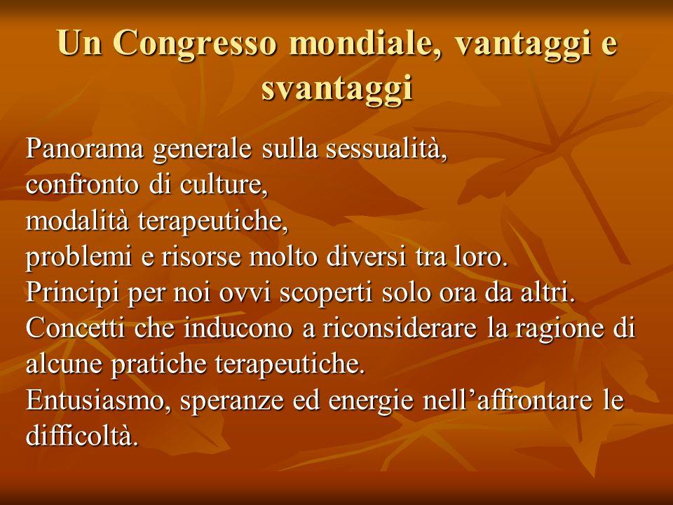 Un Congresso mondiale, vantaggi e svantaggi