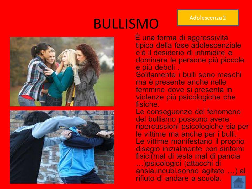 BULLISMO Adolescenza 2.