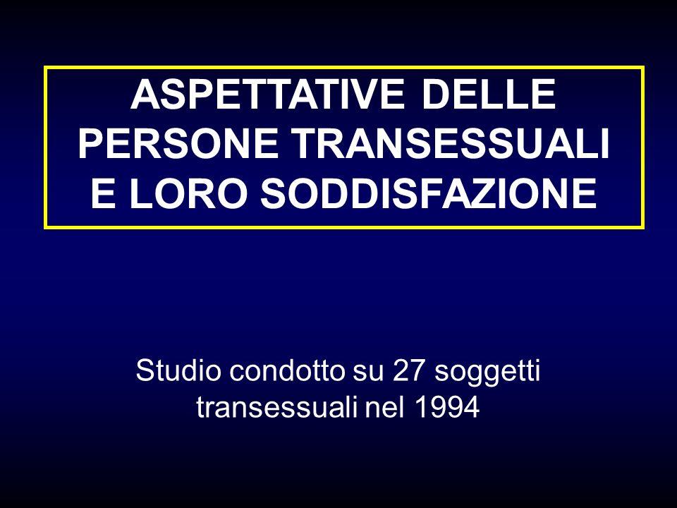 ASPETTATIVE DELLE PERSONE TRANSESSUALI E LORO SODDISFAZIONE