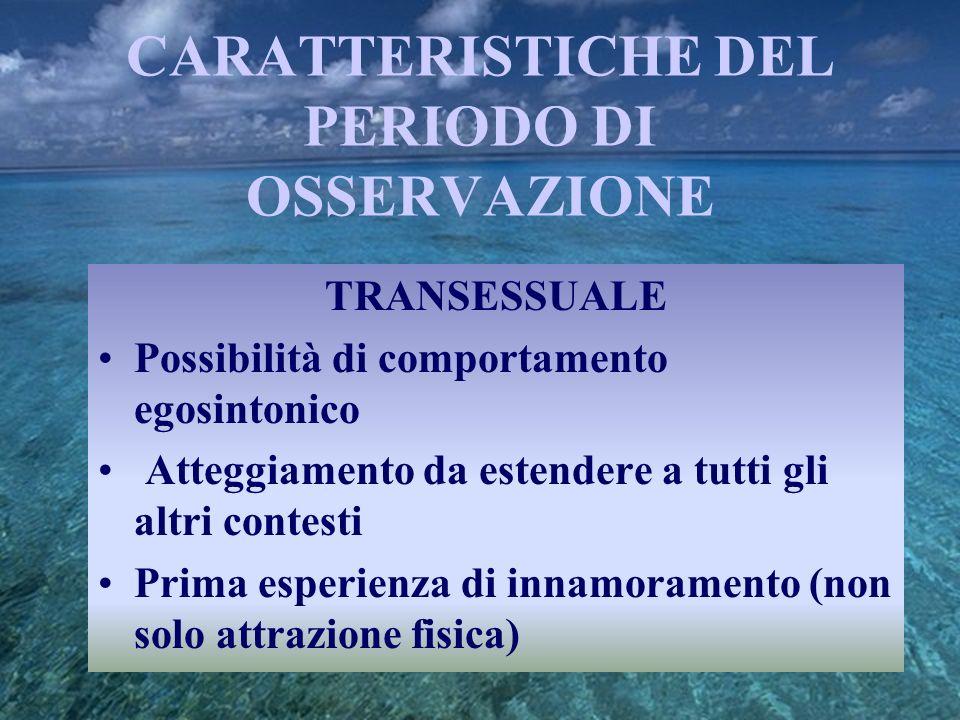 CARATTERISTICHE DEL PERIODO DI OSSERVAZIONE