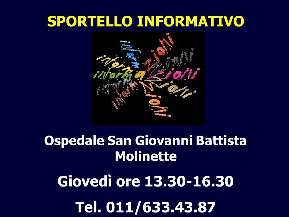 SPORTELLO INFORMATIVO Ospedale San Giovanni Battista Molinette