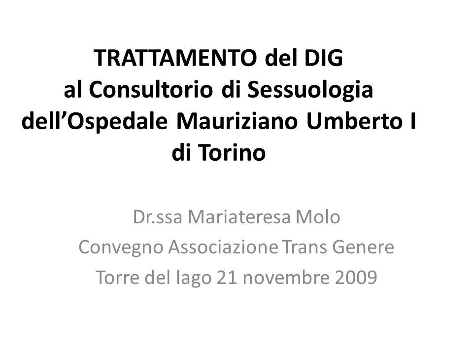 TRATTAMENTO del DIG al Consultorio di Sessuologia dell'Ospedale Mauriziano Umberto I di Torino