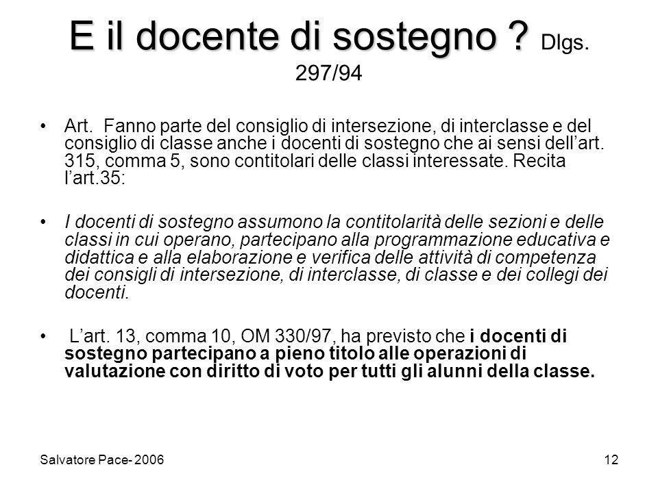 E il docente di sostegno Dlgs. 297/94