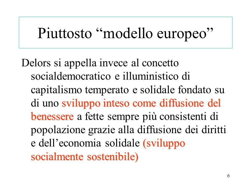 Piuttosto modello europeo