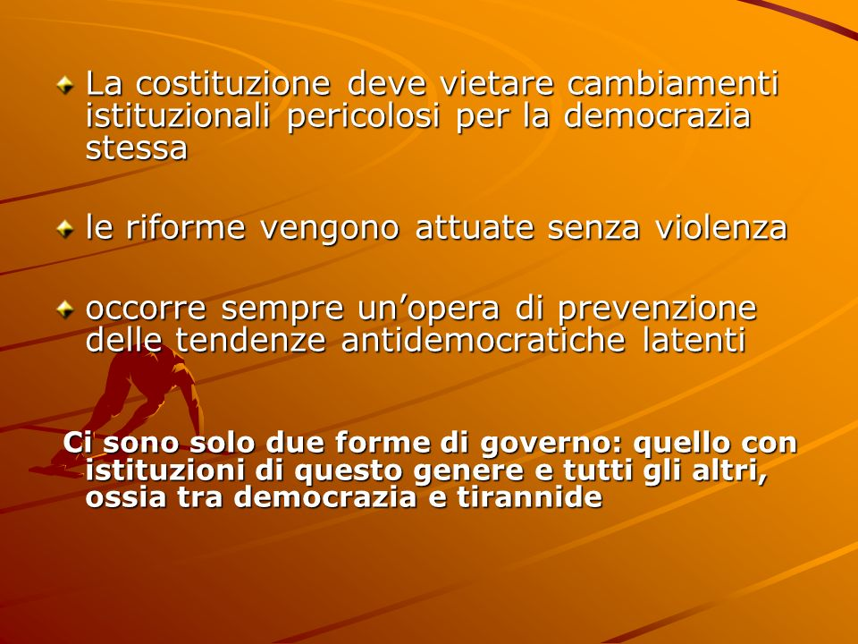 le riforme vengono attuate senza violenza