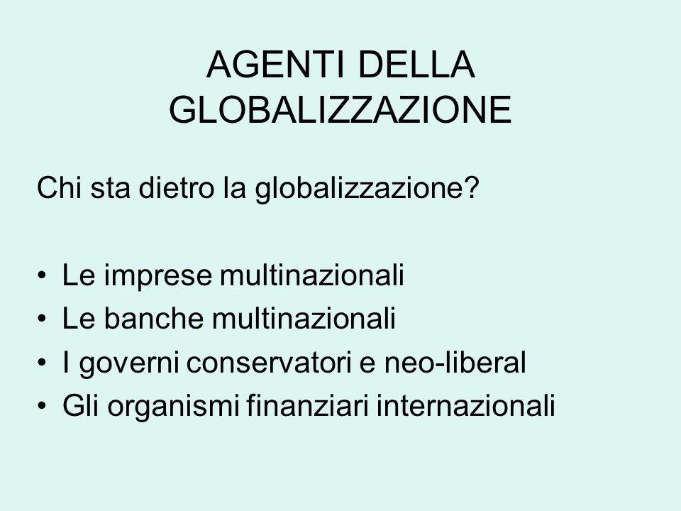 AGENTI DELLA GLOBALIZZAZIONE