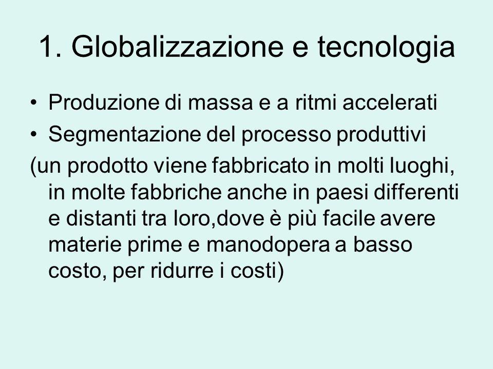 1. Globalizzazione e tecnologia