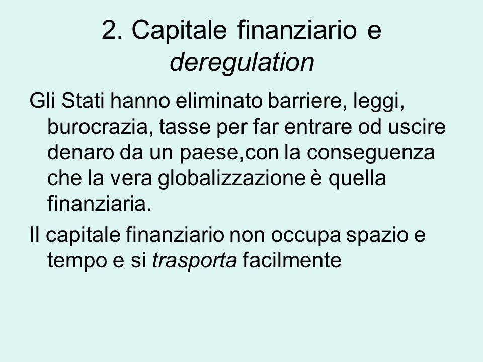 2. Capitale finanziario e deregulation