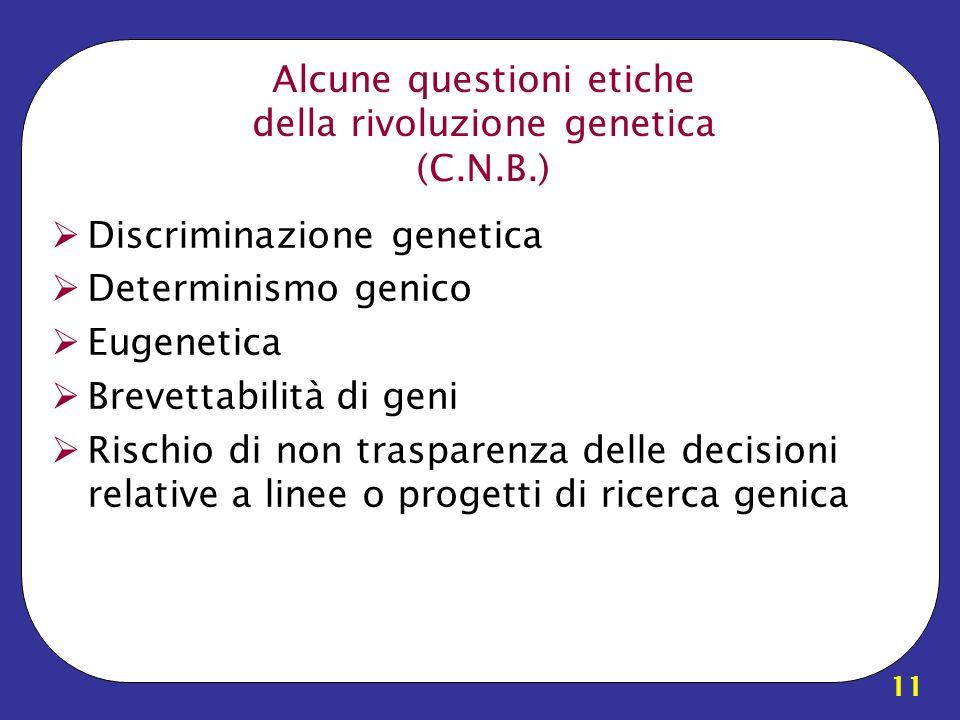 Alcune questioni etiche della rivoluzione genetica (C.N.B.)