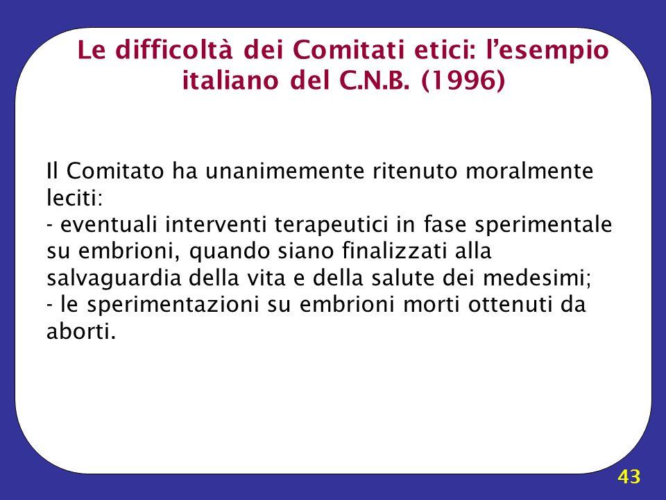 Le difficoltà dei Comitati etici: l'esempio italiano del C.N.B. (1996)