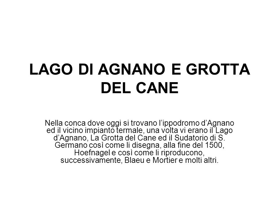 LAGO DI AGNANO E GROTTA DEL CANE