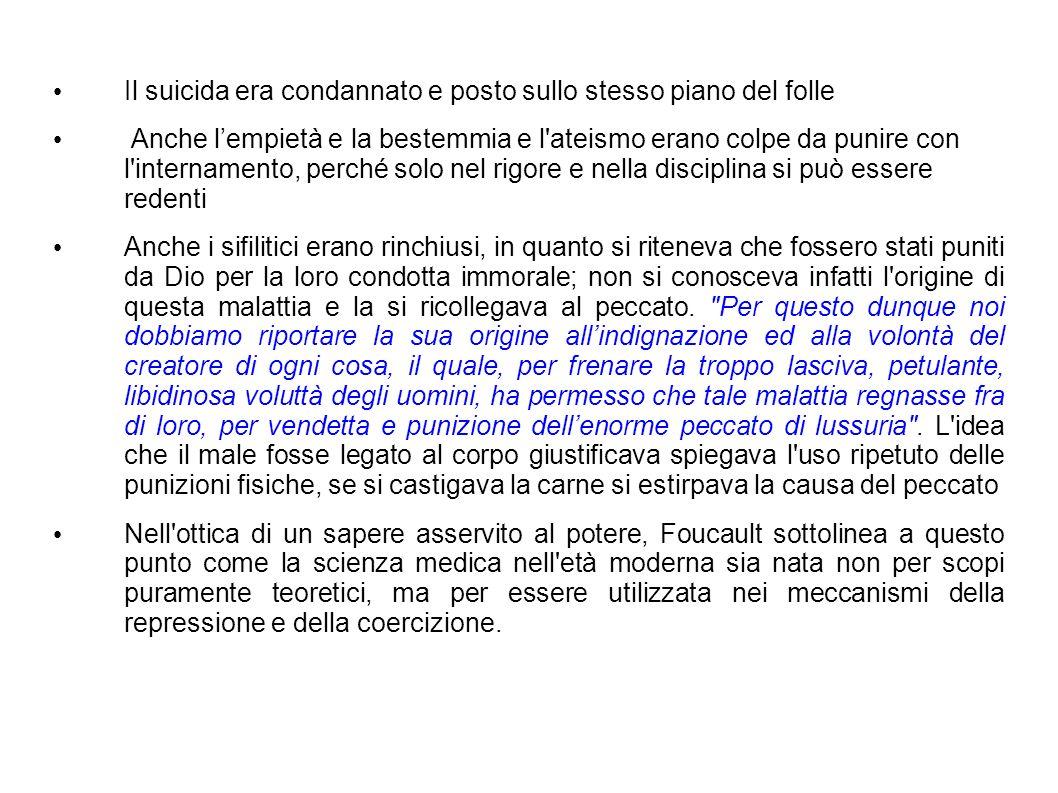 Il suicida era condannato e posto sullo stesso piano del folle