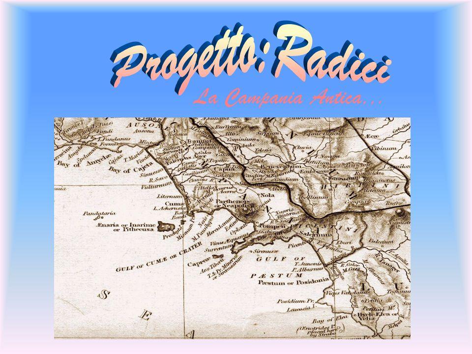 Progetto:Radici La Campania Antica,,.