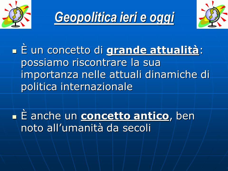 Geopolitica ieri e oggi