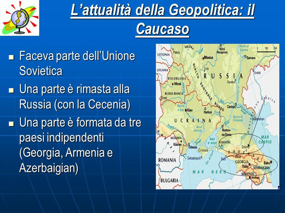 L'attualità della Geopolitica: il Caucaso