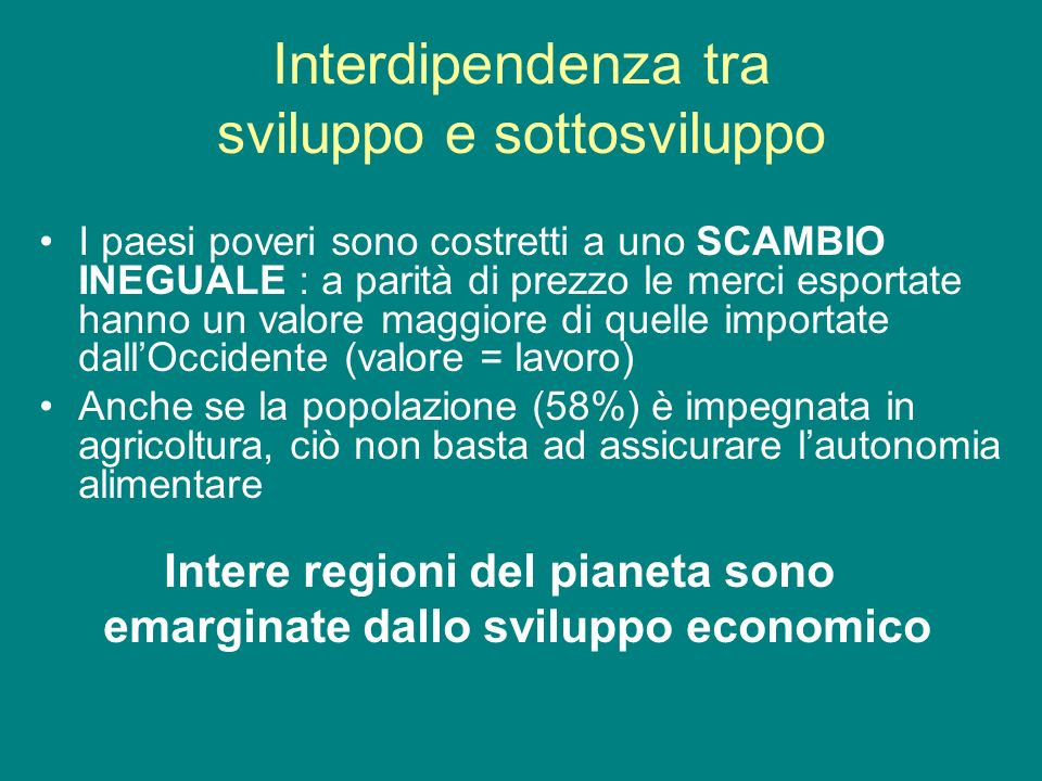 Interdipendenza tra sviluppo e sottosviluppo